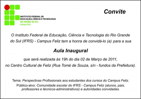 Campus Feliz Convida Para Aula Inaugural Do Primeiro Semestre De 2011